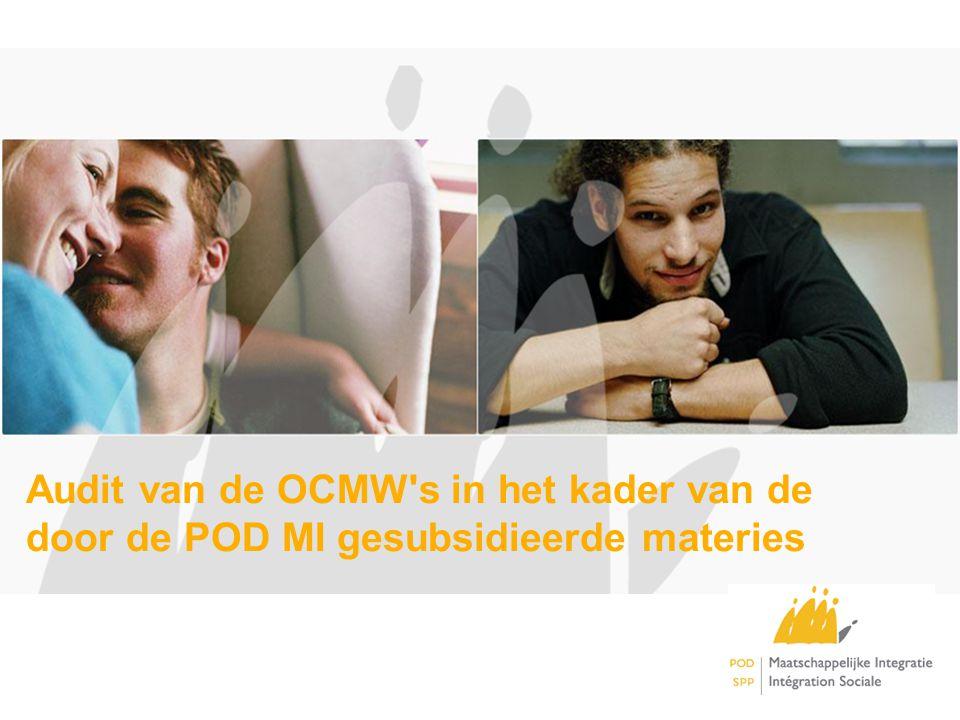 Audit van de OCMW's in het kader van de door de POD MI gesubsidieerde materies