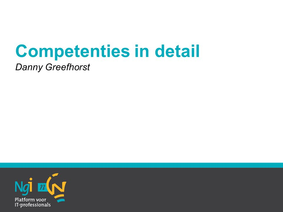 Competenties in detail Danny Greefhorst