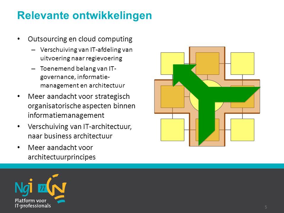 Outsourcing en cloud computing – Verschuiving van IT-afdeling van uitvoering naar regievoering – Toenemend belang van IT- governance, informatie- mana