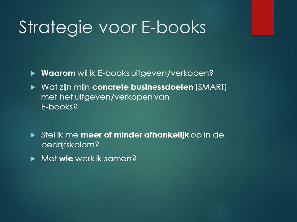  Waarom wil ik E-books uitgeven/verkopen.
