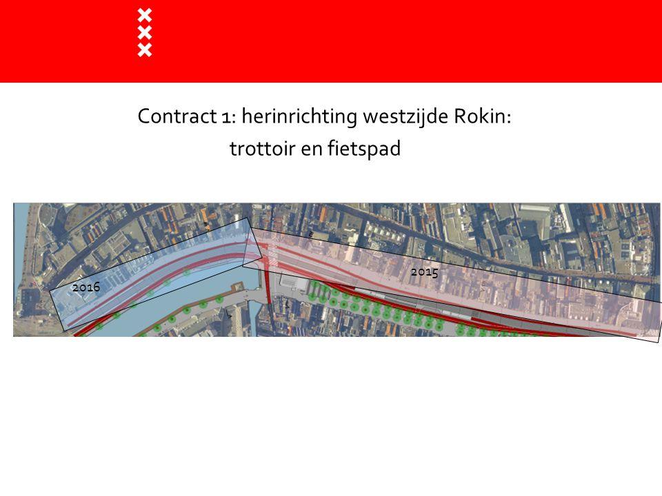 Contract 1: herinrichting westzijde Rokin: trottoir en fietspad 2015 2016