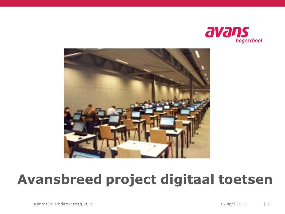 Kenmerk: Onderwijsdag 201516 april 2015 Project digitaal toetsen Nu Definitiestudie en Businesscase Europese Aanbesteding Proof of Concept | 4