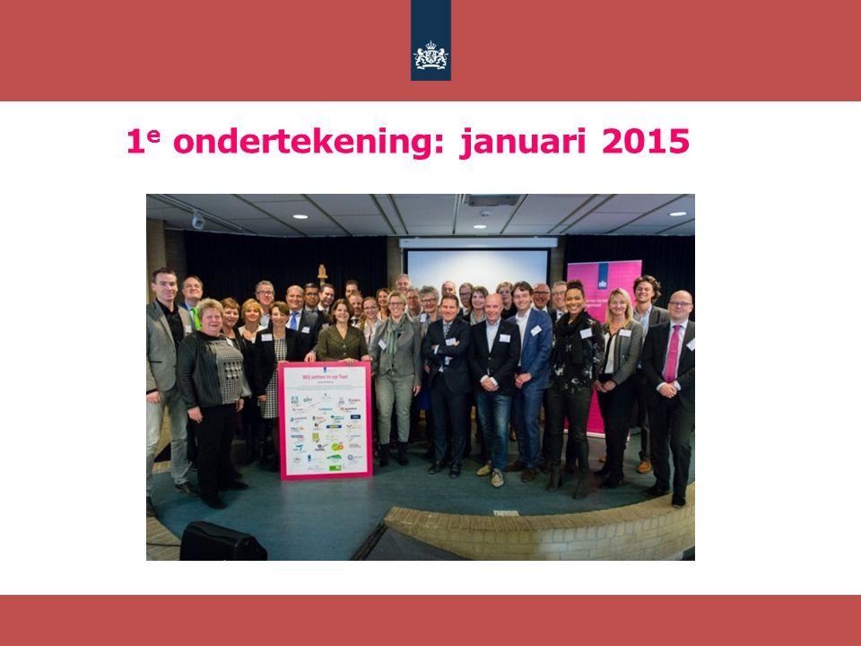 1 e ondertekening: januari 2015