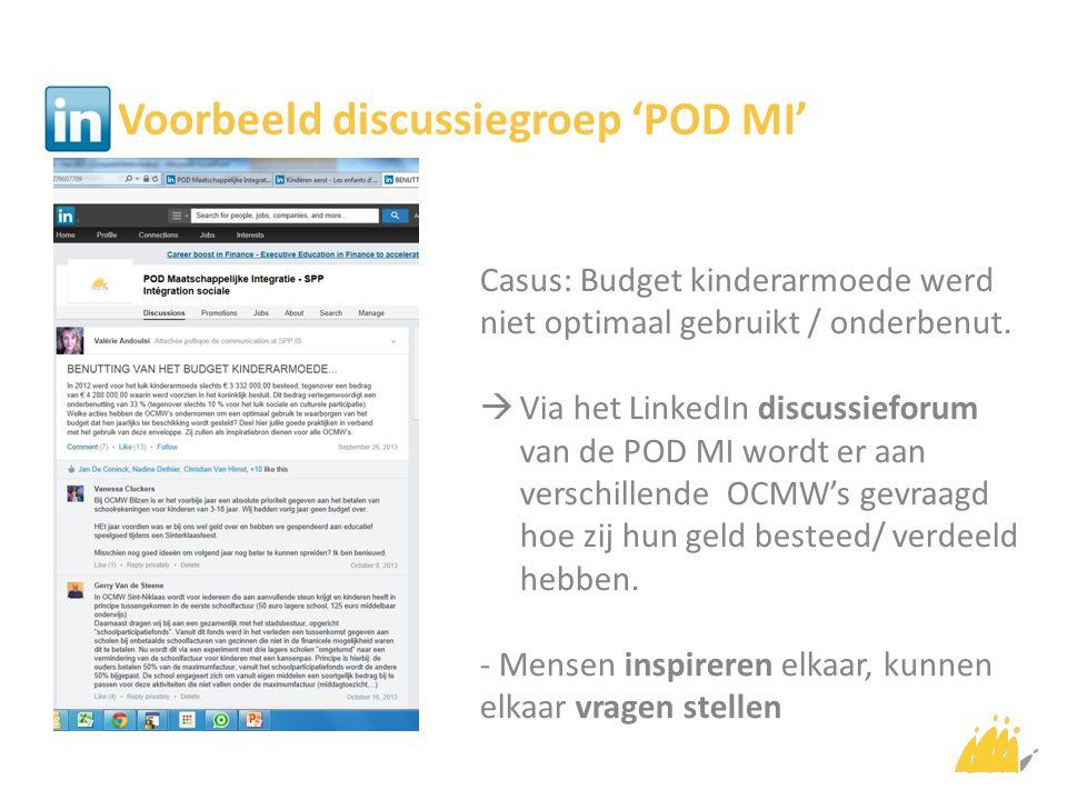 Voorbeeld discussiegroep 'POD MI' Casus: Budget kinderarmoede werd niet optimaal gebruikt / onderbenut.