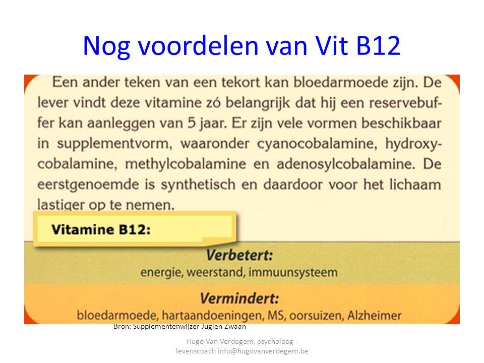 Enkel voorbeelden van Vit B12 SanaCore Adenosyl 3000 en 10000 Adenosylcobalamine (Dibencozide Co-enzym) is net als Methylcobalamine een biologisch actieve vorm van vitamine B12.