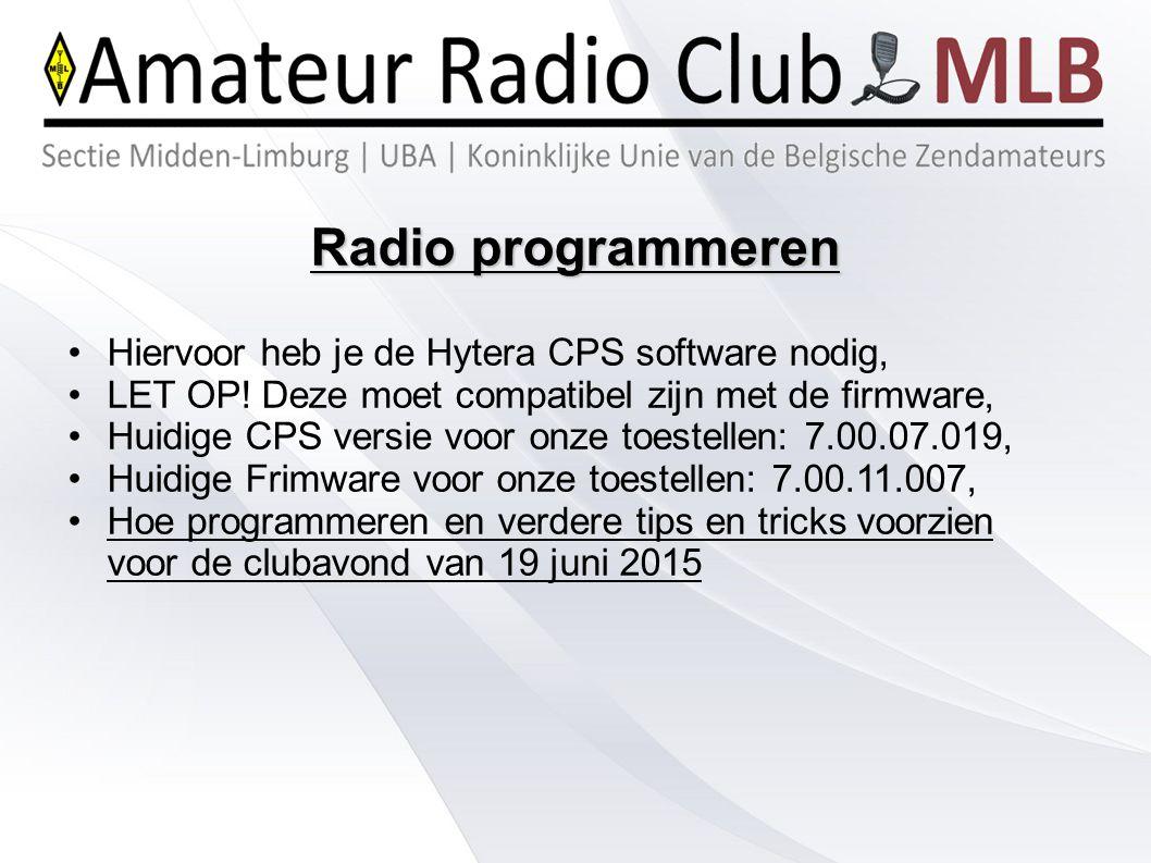 Radio programmeren Hiervoor heb je de Hytera CPS software nodig, LET OP! Deze moet compatibel zijn met de firmware, Huidige CPS versie voor onze toest