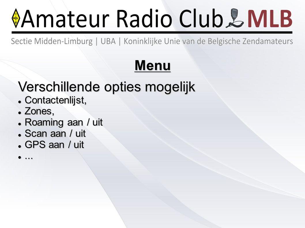 Roaming Automatisch zoeken naar sterkste repeater Standaard niet actief, Standaard niet actief, Enkel voor de kanalen op slot 1, Enkel voor de kanalen op slot 1, 3 roaminglijsten: BE – LUX – NL, 3 roaminglijsten: BE – LUX – NL, Lang PTT drukken in gebied waar je de dichtsbijzijnde repeater niet kent, verbindt je met de sterkste repeater.