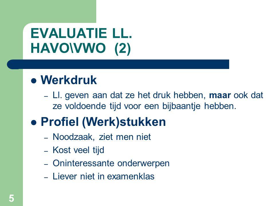 5 EVALUATIE LL.HAVO\VWO (2) Werkdruk – Ll.