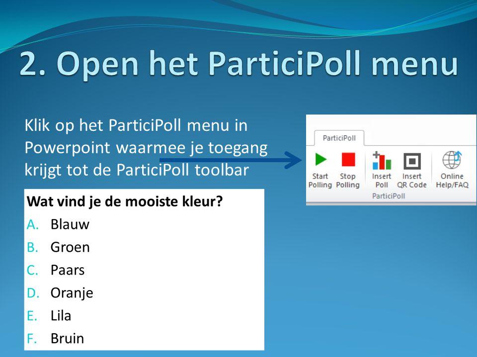 Klik op het ParticiPoll menu in Powerpoint waarmee je toegang krijgt tot de ParticiPoll toolbar