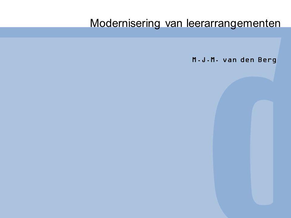 Congres congresnaam Naam medewerk(st)er Functie medewerk(st)er Modernisering van leerarrangementen M.J.M.