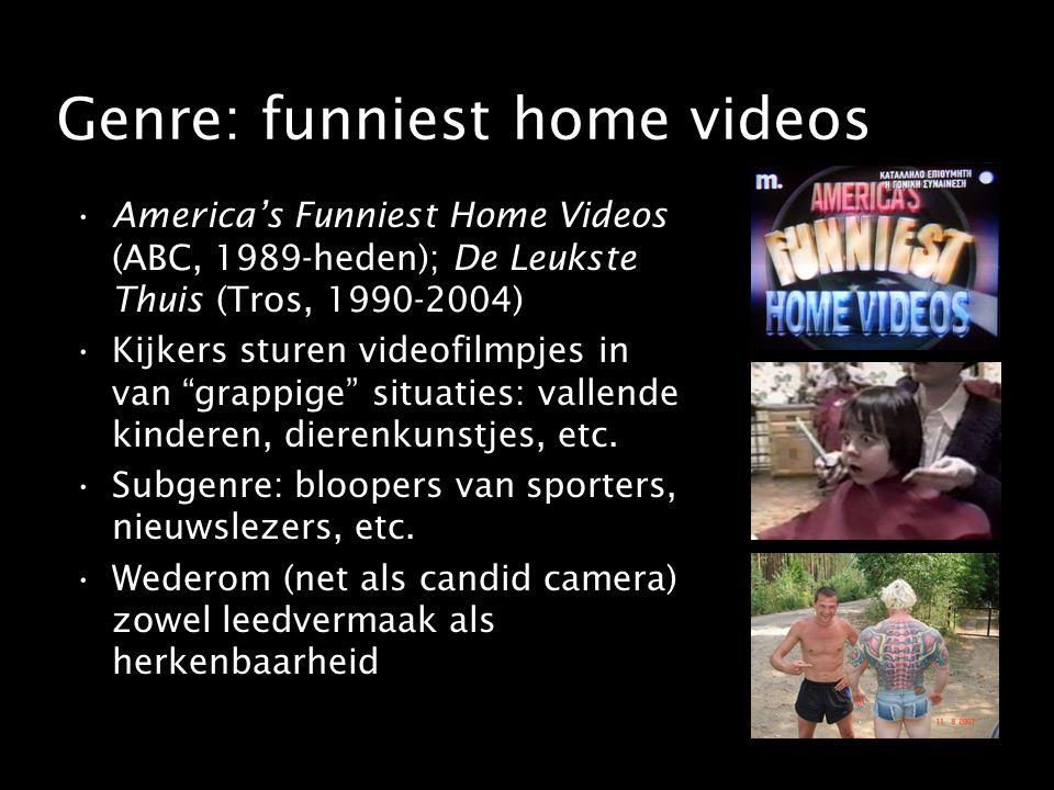 Genre: funniest home videos America's Funniest Home Videos (ABC, 1989-heden); De Leukste Thuis (Tros, 1990-2004) Kijkers sturen videofilmpjes in van grappige situaties: vallende kinderen, dierenkunstjes, etc.