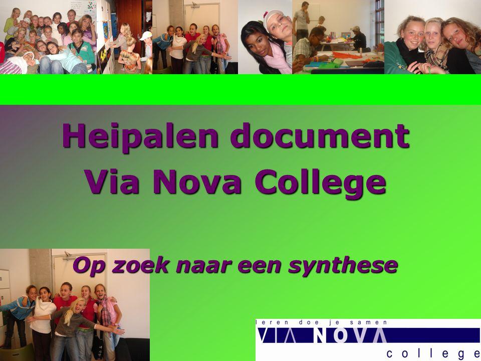 Heipalen document Via Nova College Op zoek naar een synthese