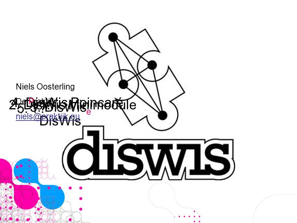 1. DisWis 2. DisWis Minimodule 3. DisWis e 4. DisWis Poincaré 5.