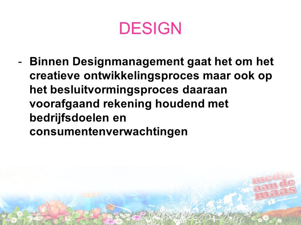 DESIGN -Binnen Designmanagement gaat het om het creatieve ontwikkelingsproces maar ook op het besluitvormingsproces daaraan voorafgaand rekening houde