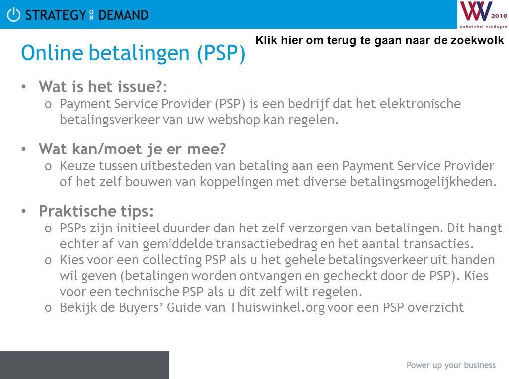Online betalingen (PSP) Wat is het issue?: oPayment Service Provider (PSP) is een bedrijf dat het elektronische betalingsverkeer van uw webshop kan re