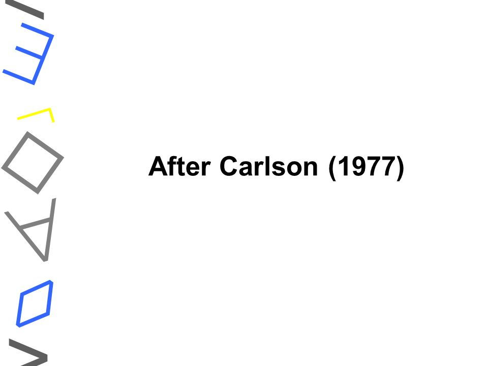 After Carlson (1977)    ◊ < >