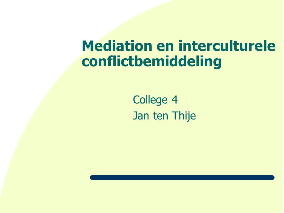 Mediation en interculturele conflictbemiddeling College 4 Jan ten Thije