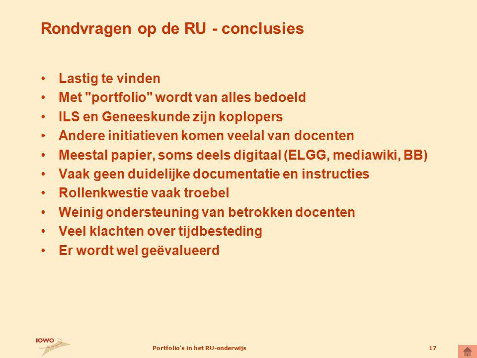 Portfolio's in het RU-onderwijs17 Rondvragen op de RU - conclusies Lastig te vinden Met