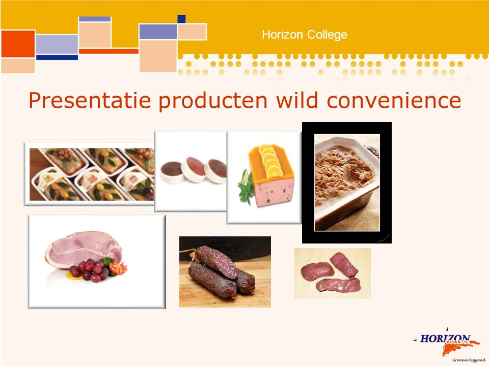 Horizon College Presentatie producten wild convenience