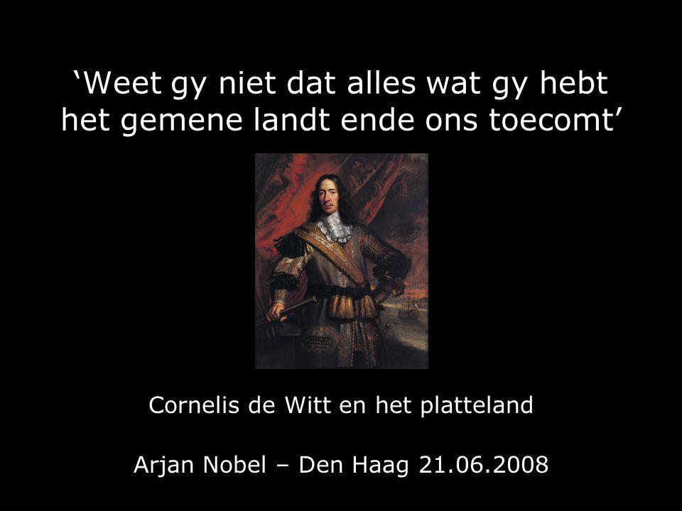 Cornelis de Witt en het platteland IV.