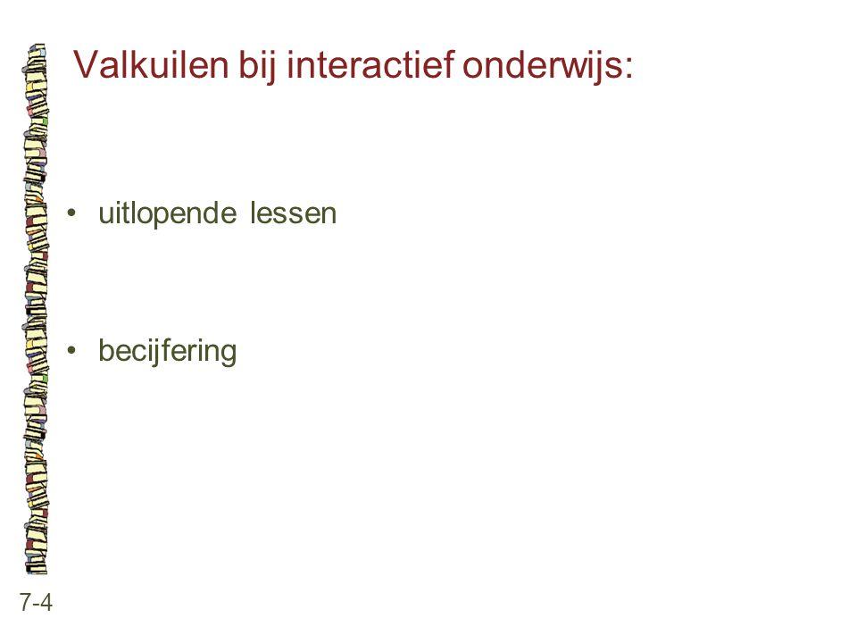 Valkuilen bij interactief onderwijs: 7-4 uitlopende lessen becijfering
