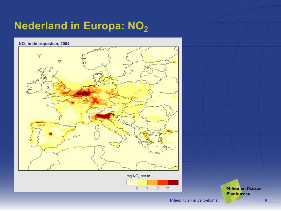 Milieu: nu en in de toekomst9 Nederland in Europa: fijn stof
