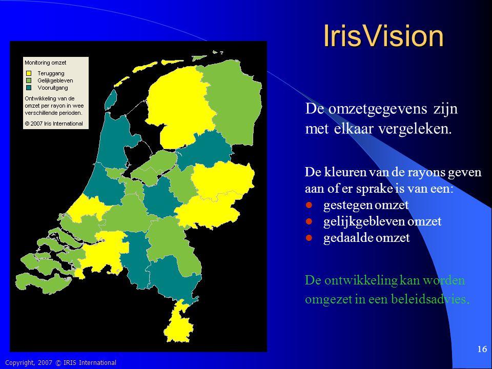 Copyright, 2007 © IRIS International 16 IrisVision De omzetgegevens zijn met elkaar vergeleken. De kleuren van de rayons geven aan of er sprake is van