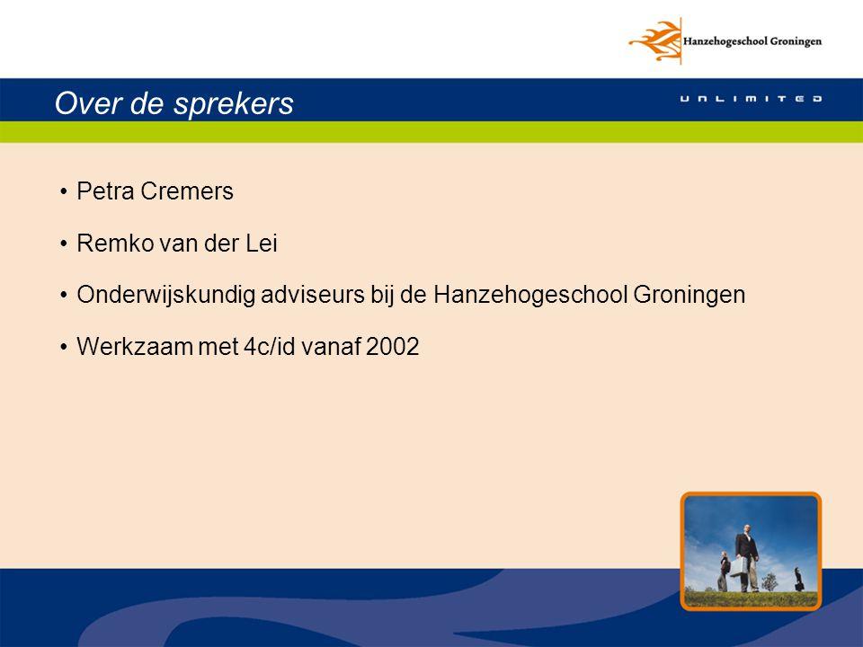 Onze context - Onderwijsinnovatie bij de Hanzehogeschool Groningen Onze werkwijze 4c/id: wat bevalt.