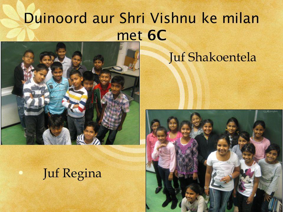 Duinoord aur Shri Vishnu ke milan met 5C Juf Soesiela & Juf Joyce