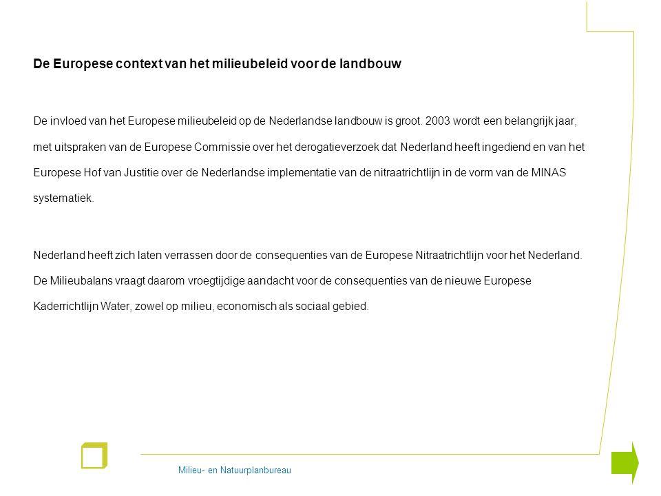 Milieu- en Natuurplanbureau r De Europese context van het milieubeleid voor de landbouw De invloed van het Europese milieubeleid op de Nederlandse lan