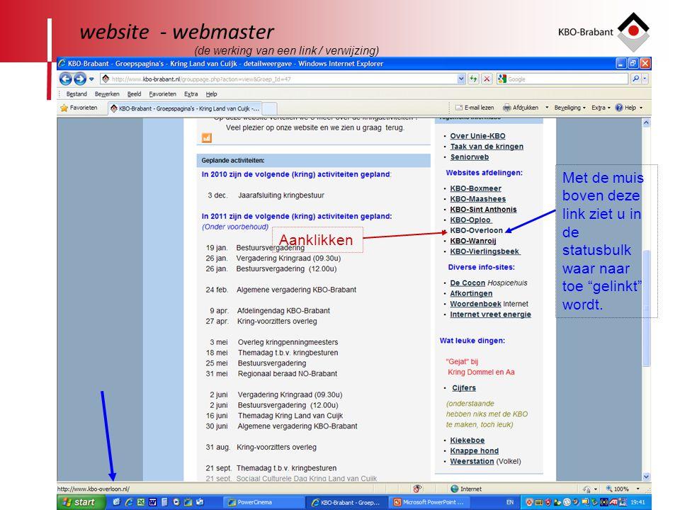 19 website - webmaster Met de muis boven deze link ziet u in de statusbulk waar naar toe gelinkt wordt.