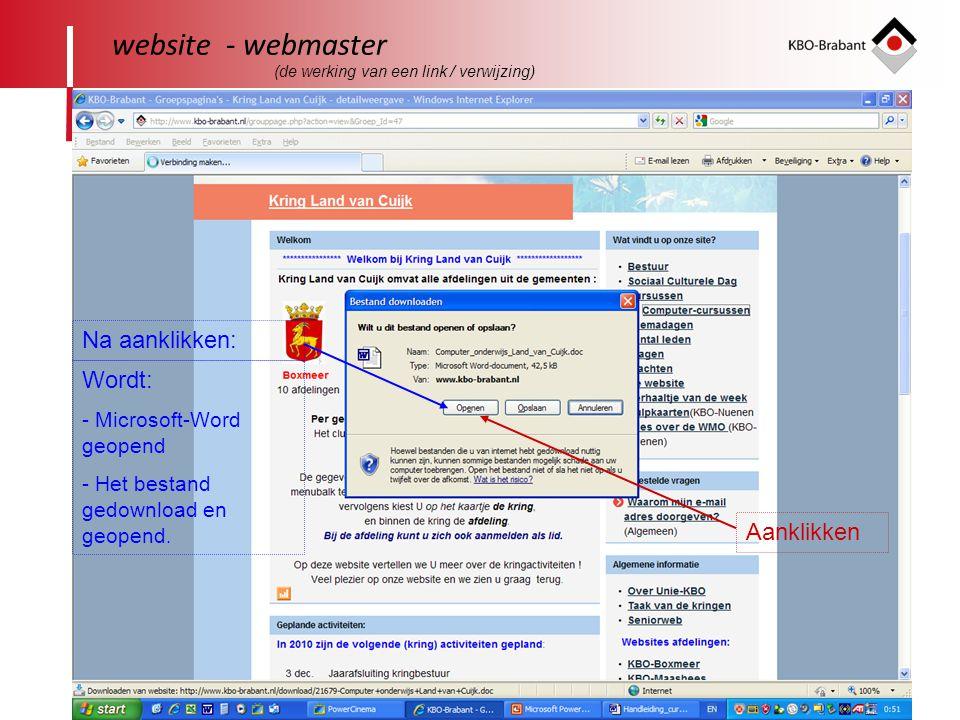 27 website - webmaster Na aanklikken: Wordt: - Microsoft-Word geopend - Het bestand gedownload en geopend.