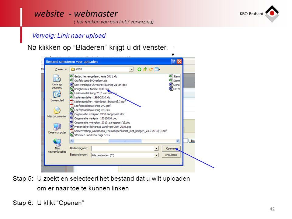 42 website - webmaster ( het maken van een link / verwijzing) Vervolg: Link naar upload Na klikken op Bladeren krijgt u dit venster.