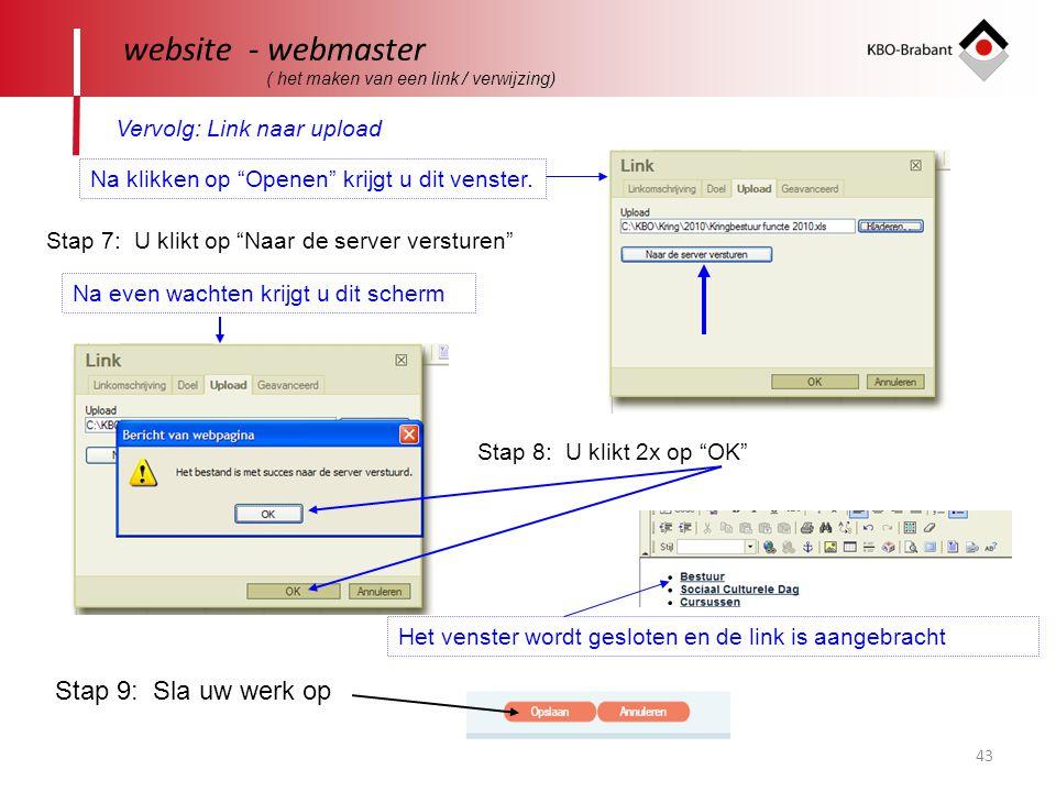 43 website - webmaster ( het maken van een link / verwijzing) Vervolg: Link naar upload Na klikken op Openen krijgt u dit venster.
