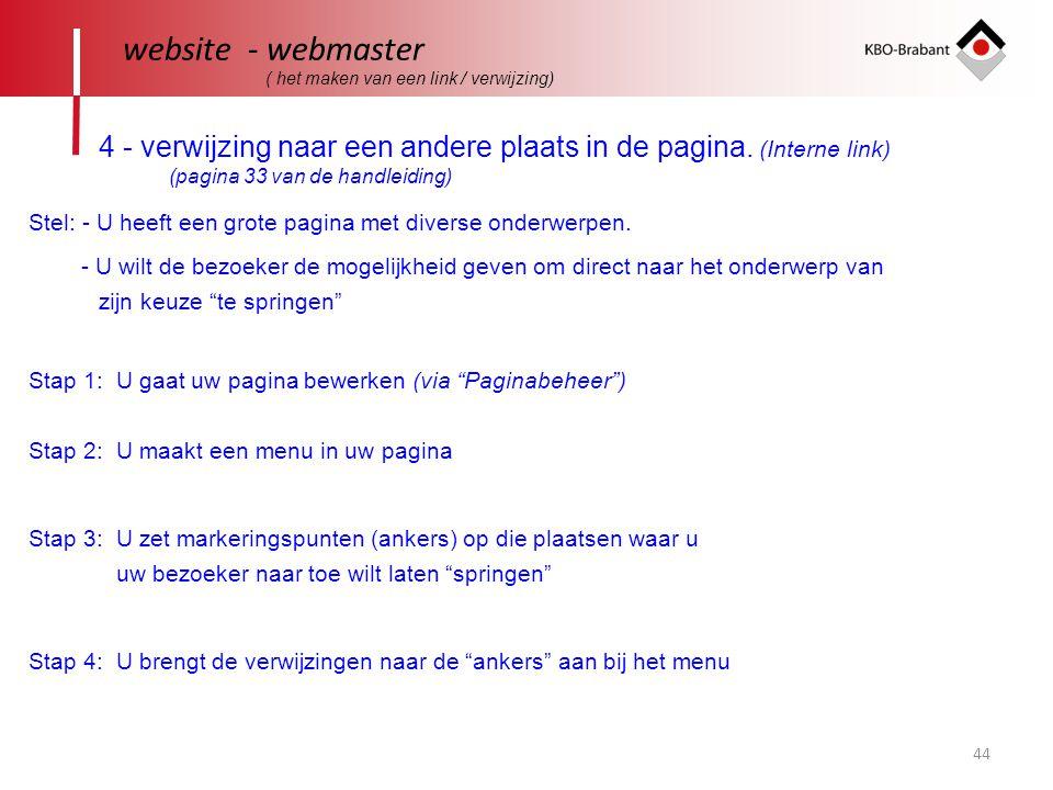 44 website - webmaster ( het maken van een link / verwijzing) 4 - verwijzing naar een andere plaats in de pagina.