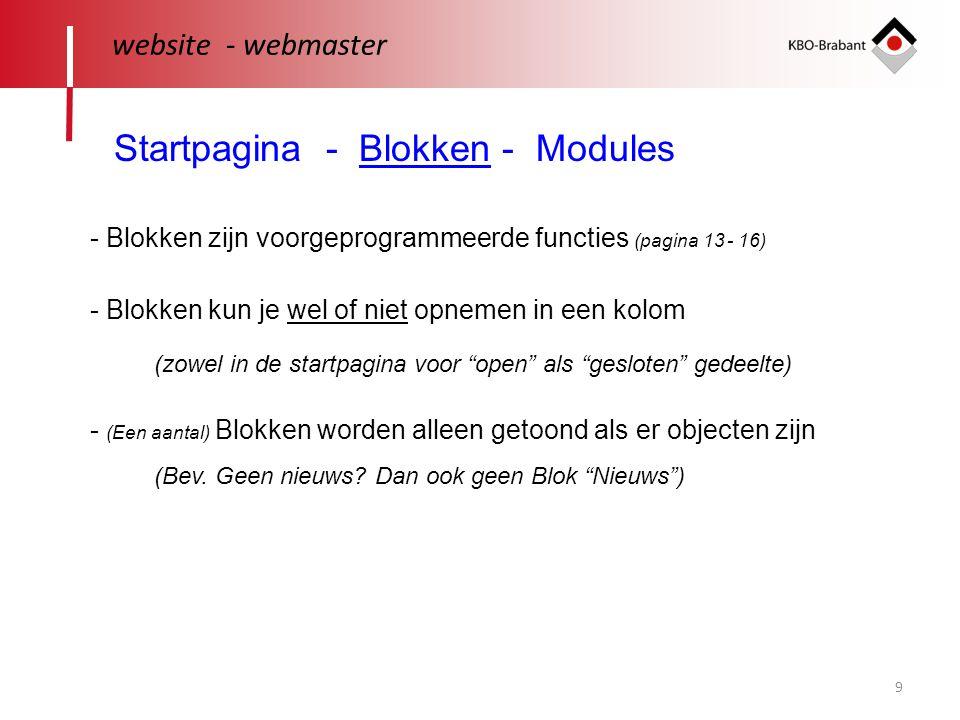 9 website - webmaster Startpagina - Blokken - Modules - Blokken kun je wel of niet opnemen in een kolom - (Een aantal) Blokken worden alleen getoond als er objecten zijn (Bev.