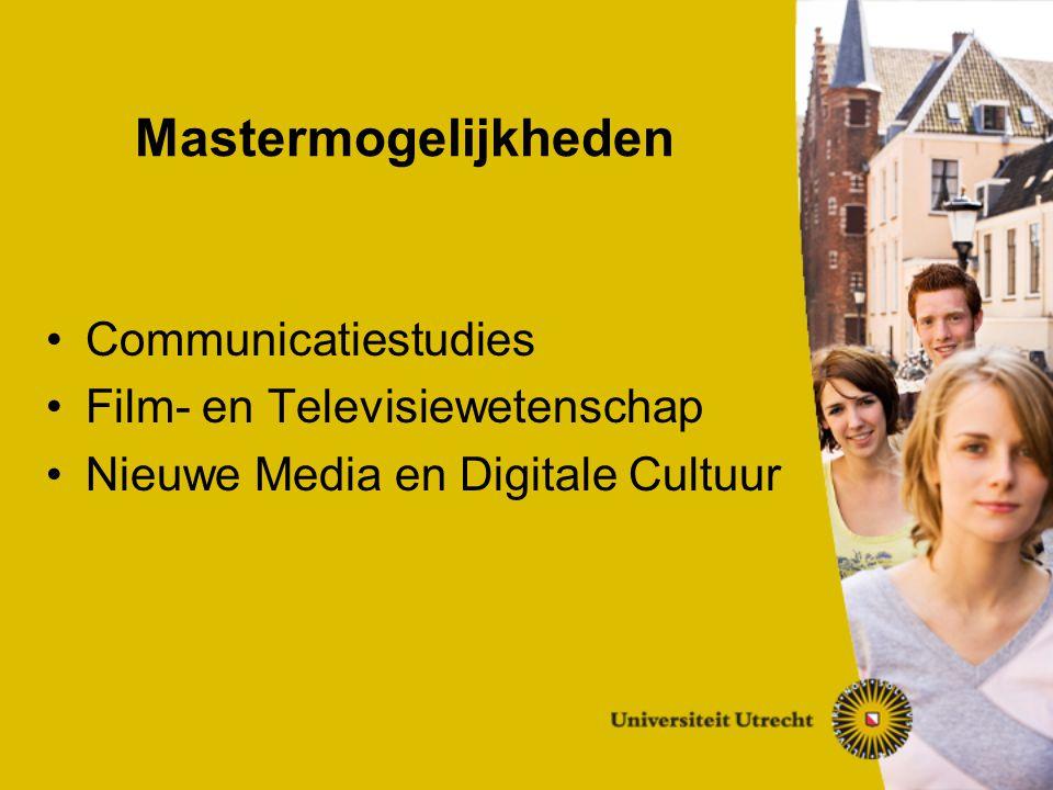 Communicatiestudies Film- en Televisiewetenschap Nieuwe Media en Digitale Cultuur Mastermogelijkheden