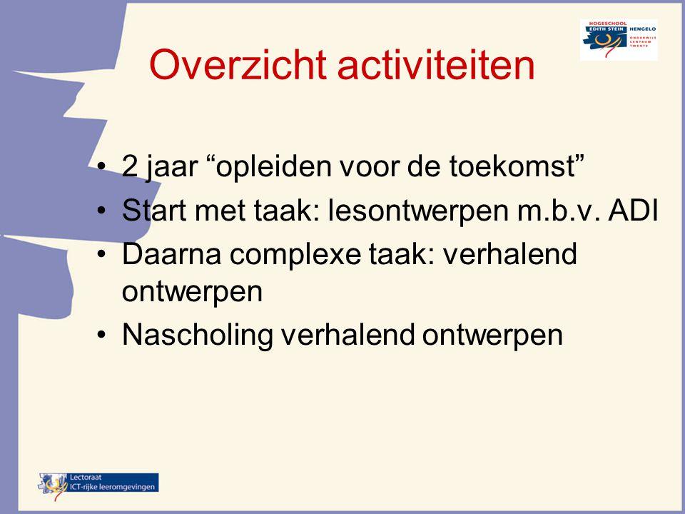 De 4 componenten component 1: De leertaak Altijd een hele taak Afname in begeleiding (zie oranje vlakjes) component 2: Ondersteunende informatie Ondersteunt bij het oplossen en uitvoeren van de leertaak.