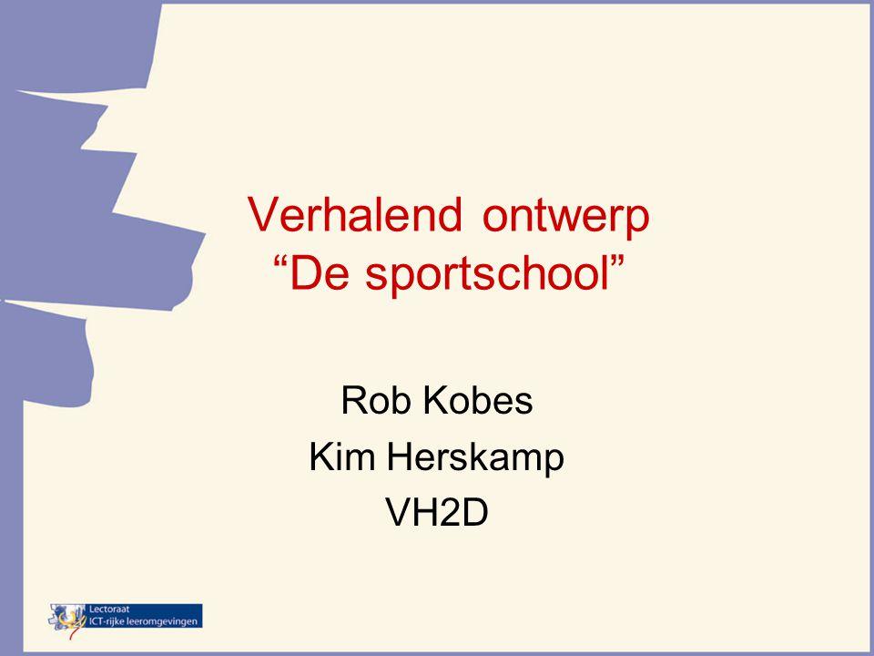 "Verhalend ontwerp ""De sportschool"" Rob Kobes Kim Herskamp VH2D"