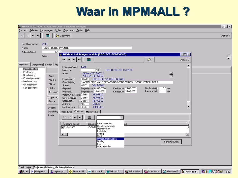 Waar in MPM4ALL ?