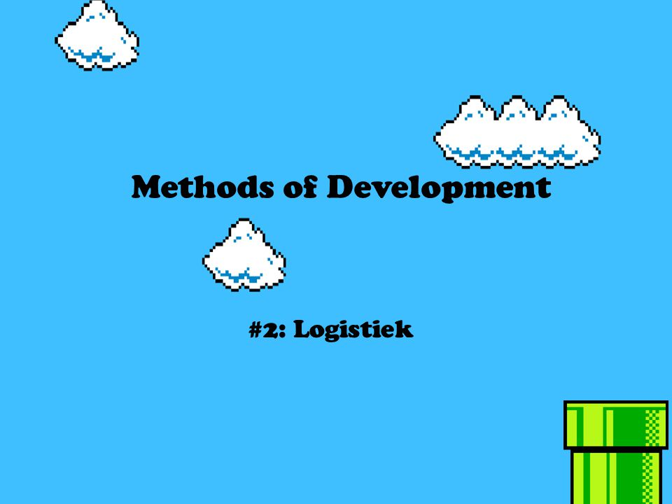 Methods of Development #2: Logistiek