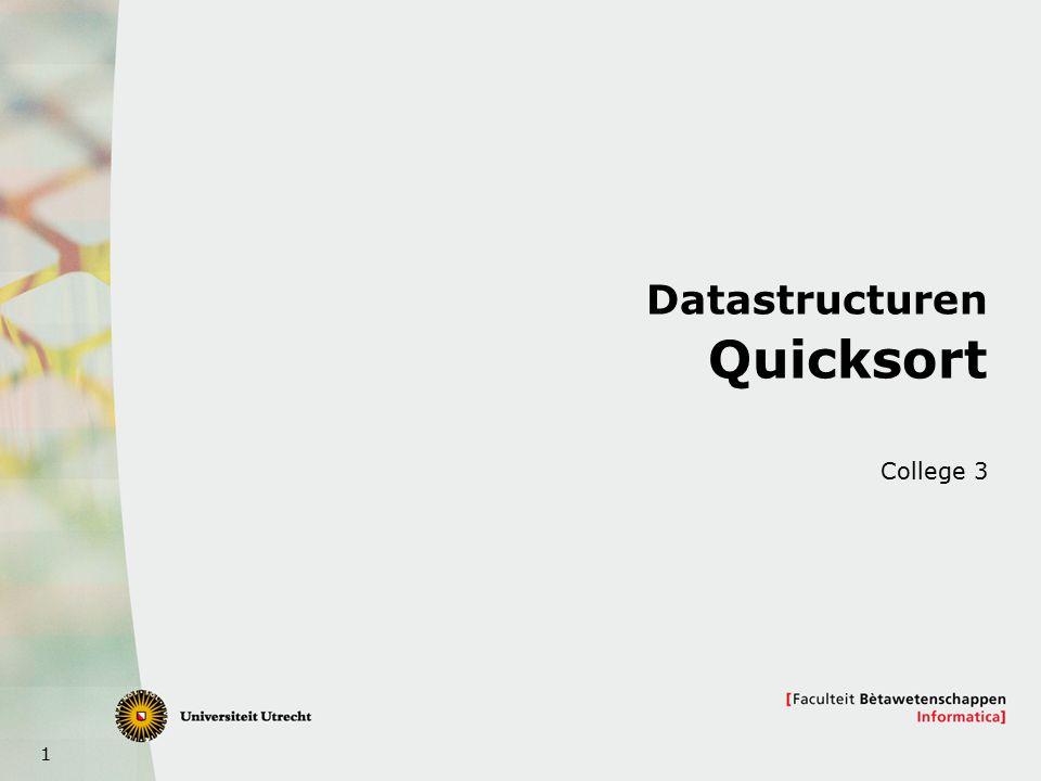 1 Datastructuren Quicksort College 3