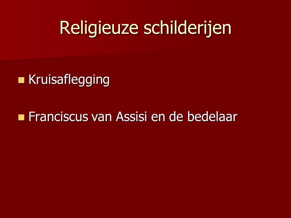 Religieuze schilderijen Kruisaflegging Kruisaflegging Franciscus van Assisi en de bedelaar Franciscus van Assisi en de bedelaar