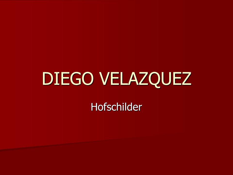 DIEGO VELAZQUEZ Hofschilder