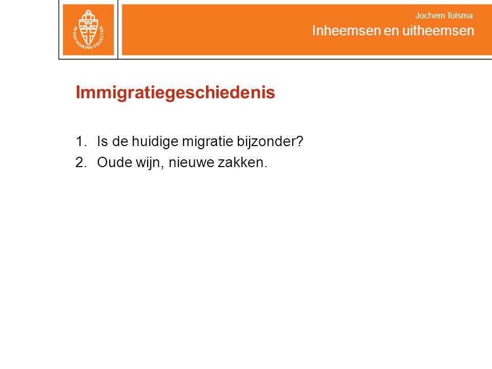 Immigratiegeschiedenis 1.Is de huidige migratie bijzonder.