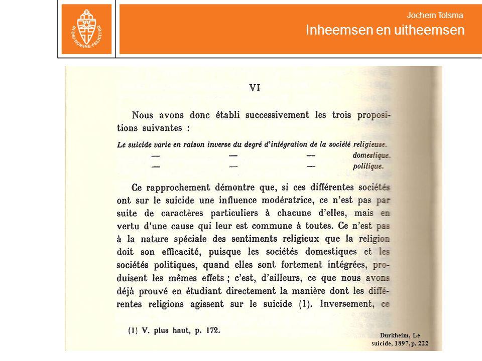 Durkheim, Le suicide, 1897, p. 222 Jochem Tolsma Inheemsen en uitheemsen