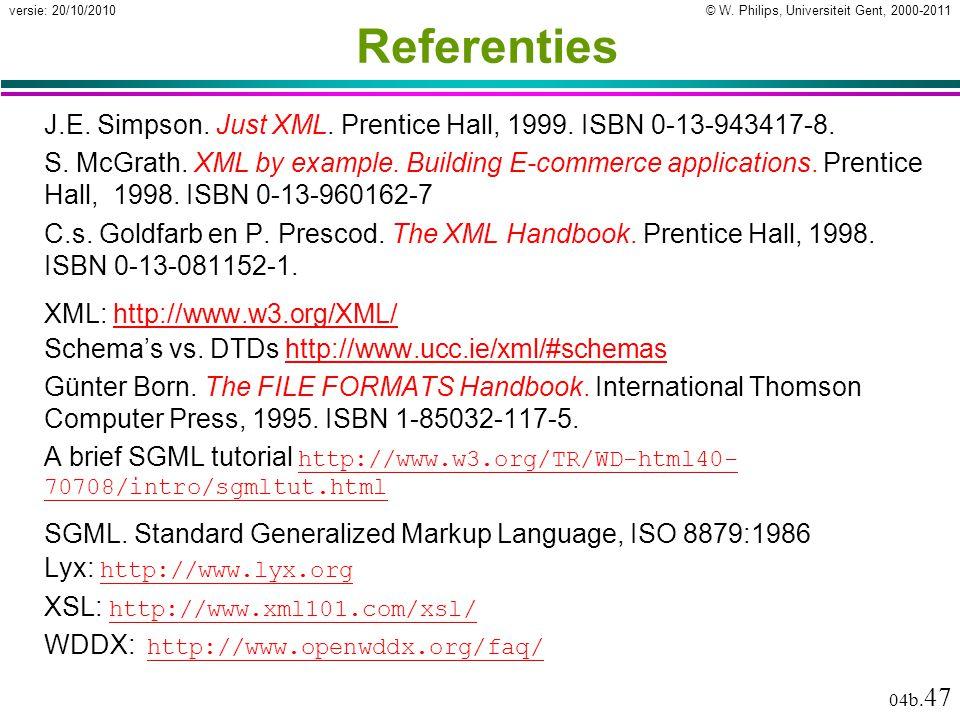 © W. Philips, Universiteit Gent, 2000-2011versie: 20/10/2010 04b.
