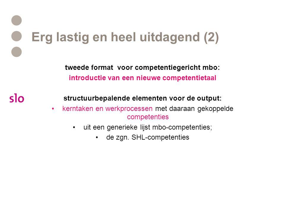Erg lastig en heel uitdagend (2) tweede format voor competentiegericht mbo: introductie van een nieuwe competentietaal structuurbepalende elementen vo