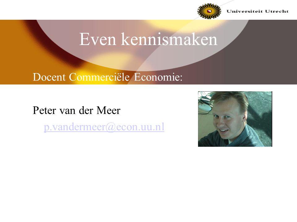 Commerciele economie/ marketing college 26 april 2002 Introductie voor I&M