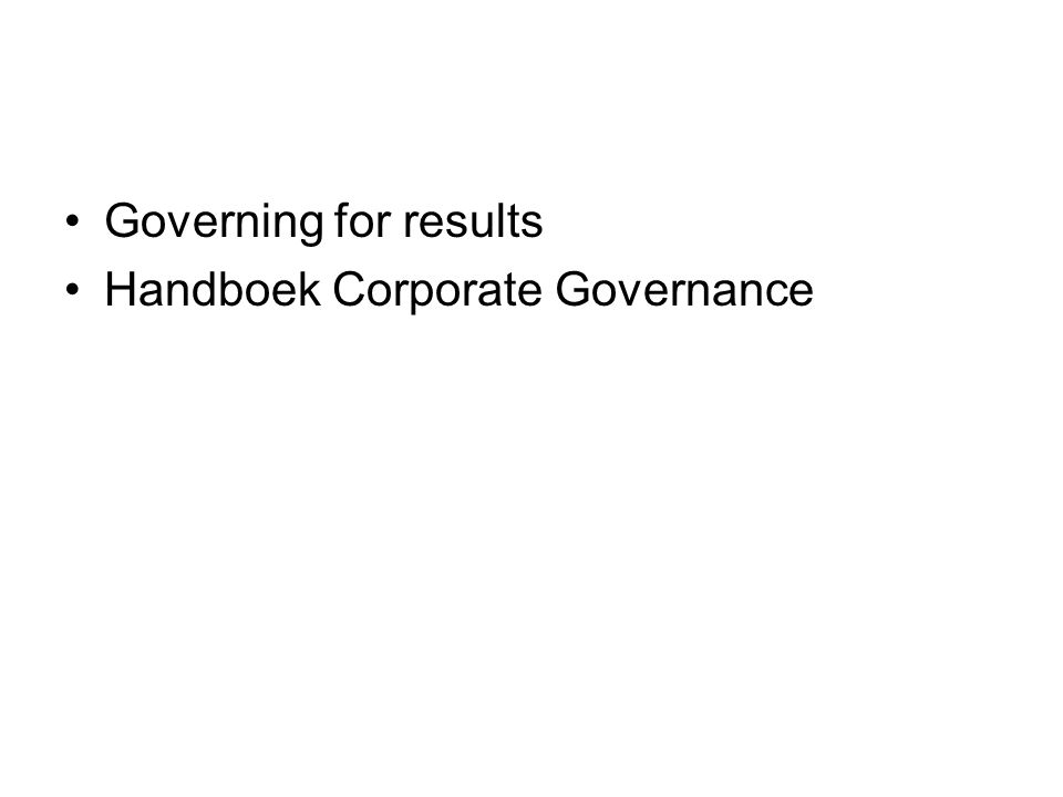 Governing for results Handboek Corporate Governance